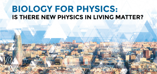 1st Biology for Physics Conference: Is there new Physics in Living Matter? Barcelona 15th-18th January 2017