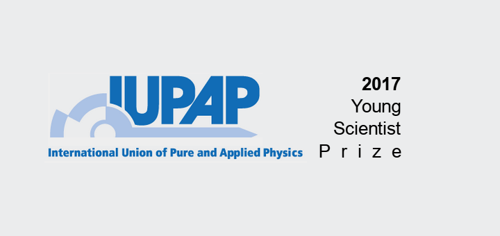 IUPAP C6 2017 YOUNG SCIENTIST PRIZE IN BIOLOGICAL PHYSICS
