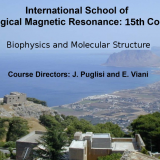 15th International School of Biological Magnetic Resonance. Ettore Majorana Centre, Erice Sicily (Italy), May 20th – 28th 2017